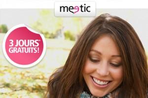 Site rencontre meetic 3 jours gratuit 100